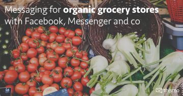 thismo messenger: Messaging for organic grocery stores