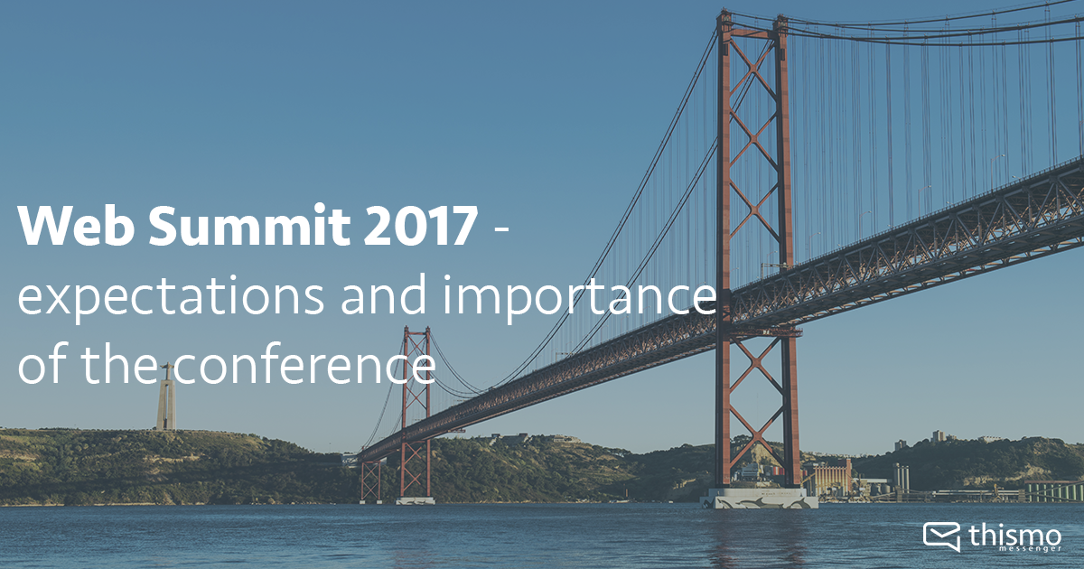 thismo messenger at Web Summit 2017 - Expectations and importance of the conference in Lisbon, Portugal - internet and startups