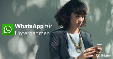 WhatsApp Business für Kundenkontakt